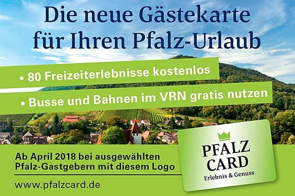 Neu und im Preis enthalten ist die PfalzCard!